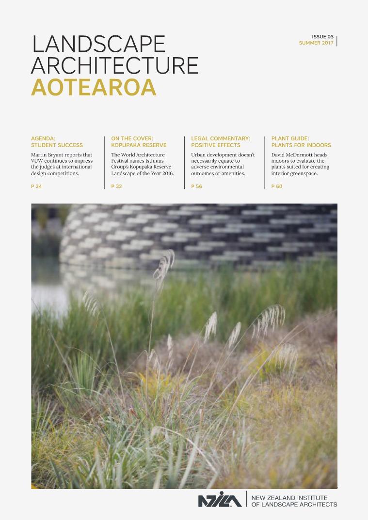 Landscape Architecture Aotearoa Summer 2017 Landscape Architecture Aotearoa Volume 3