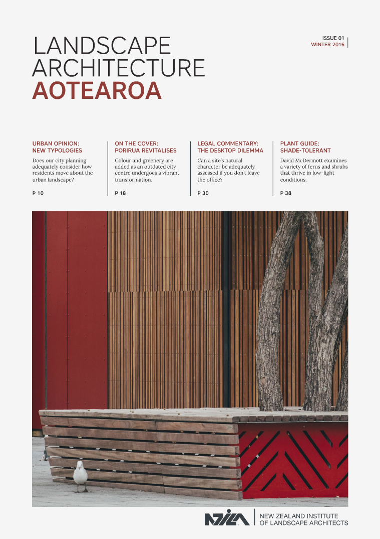 Landscape Architecture Aotearoa - Winter 2016 Issue 01
