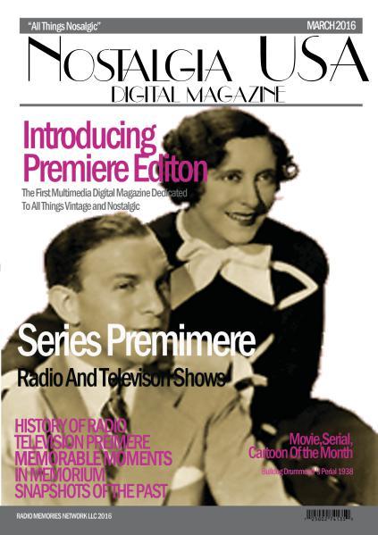 Nostalgia USA March 2016 Nostalgia USA MARCH ISSUE