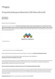 Privileged Identity Management Market worth $ 3,792.5 Million by 2021