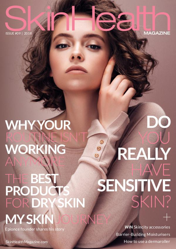 Skin Health Magazine Issue #9 / Autumn-Winter 2018