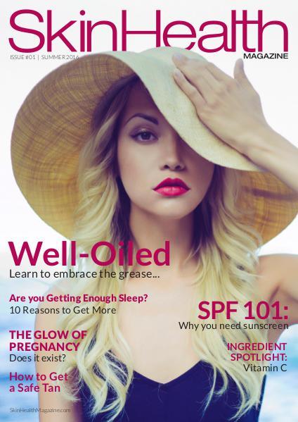 Skin Health Magazine Issue #1 / Summer 2016