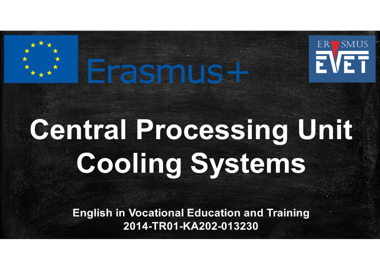 Central Processing Unit and Cooling Systems May 2016