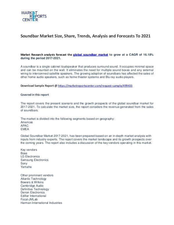 Soundbar Market Growth, Trends, Price and Forecasts To 2021 Soundbar Market Growth, Trends, Price and Forecast