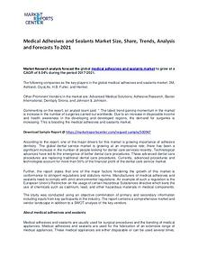 Medical Adhesives and Sealants Market Trends To 2021