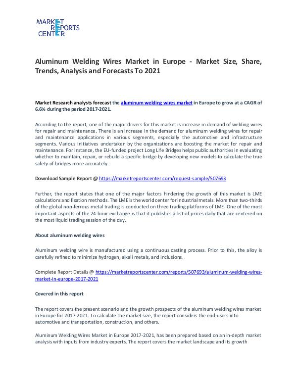 Aluminum Welding Wires In Europe Market Research Report Forecasts Aluminum Welding Wires In Europe Market
