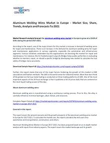 Aluminum Welding Wires In Europe Market Research Report Forecasts