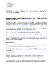 T&D Equipment In Europe Market Research Report Forecasts To 2021