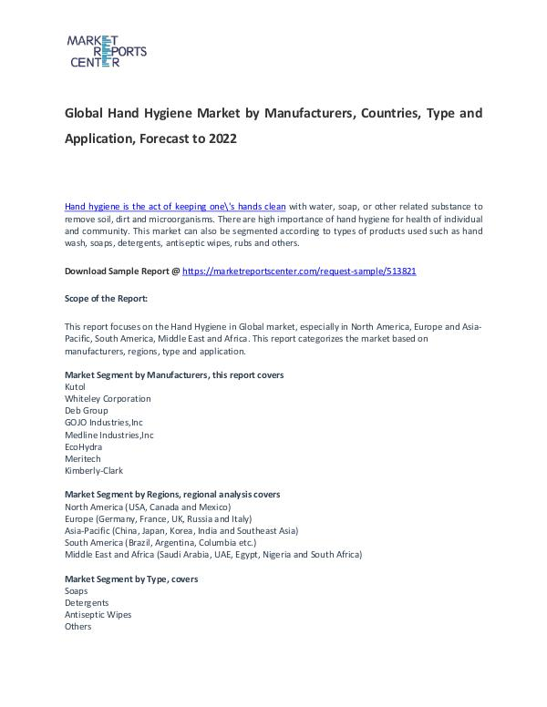 Hand Hygiene Market Research Report Analysis to 2022 Hand Hygiene Market S