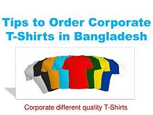 Tips to Order Corporate T-Shirts in Bangladesh