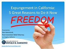 Expungement in California: 5 Reasons to Do it Now