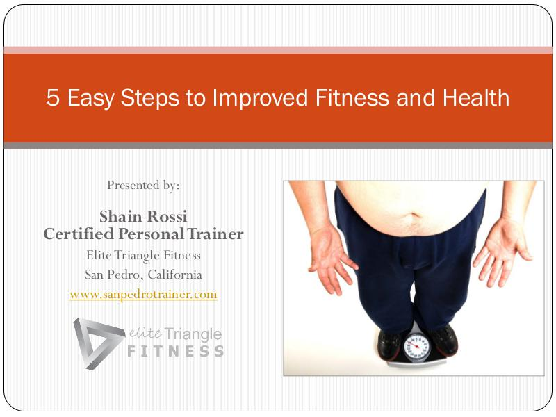 5 Easy Steps to Improved Fitness and Health May 2016
