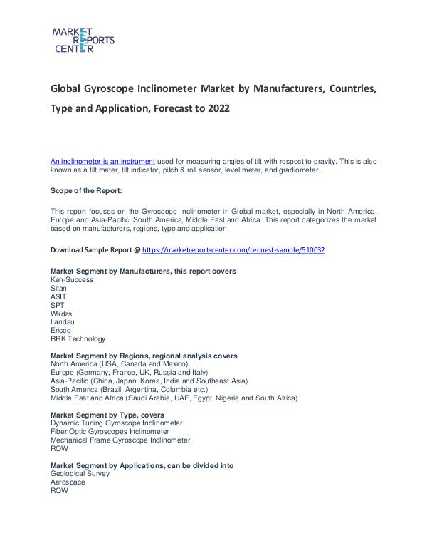 Gyroscope Inclinometer Market Research Report Analysis to 2022 Gyroscope Inclinometer Market