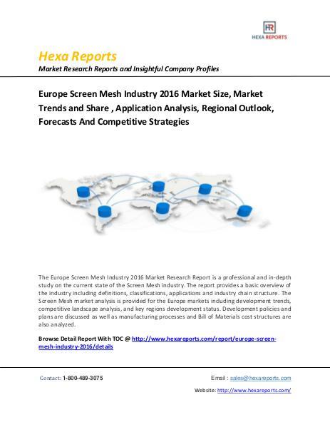 Europe Screen Mesh Industry 2016 Market Size, Market Trends and Share Europe Screen Mesh market
