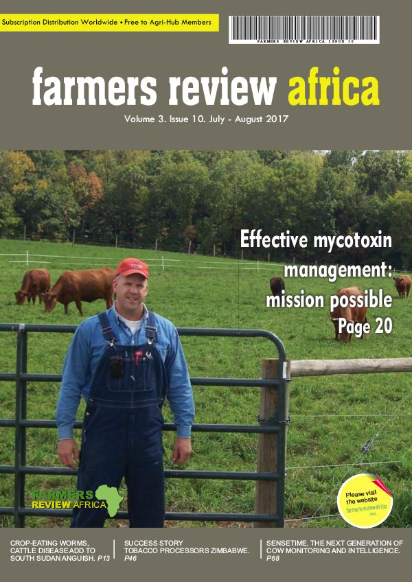 Farmers Review Africa July/Aug 2017 Farmers Review Africa July/Aug 2017