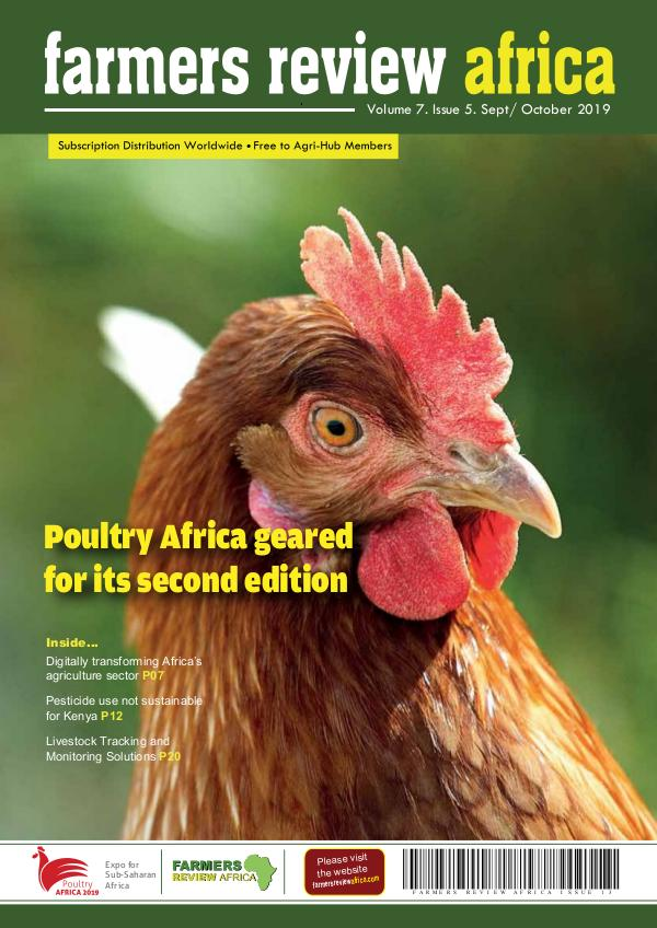 Farmers Review Africa Sept/Oct 2019 Farmers Review Africa September - October 2019 dig