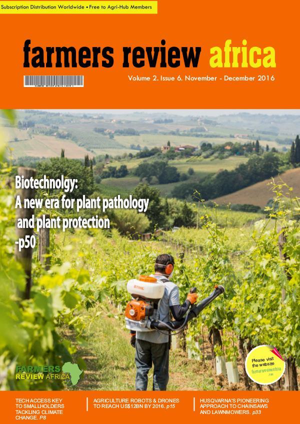 Farmers Review Africa  Nov/Dec 2016 volume 2 Issue no. 6