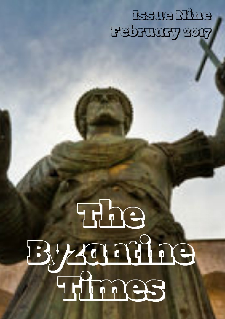 The Byzantine Times Issue 9, February 2017