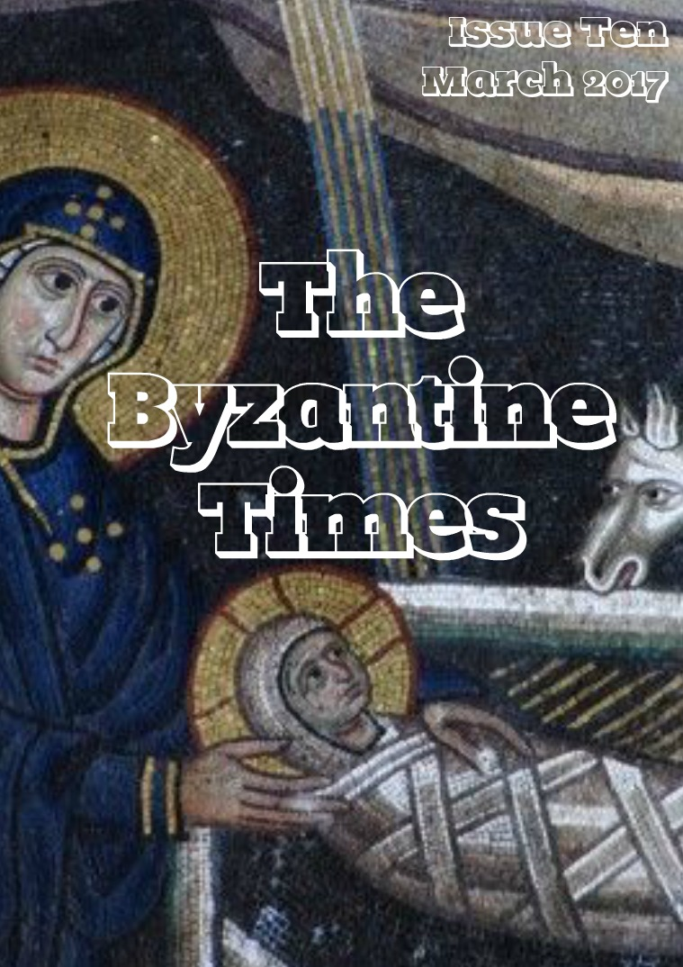 The Byzantine Times Issue 10, March 2017