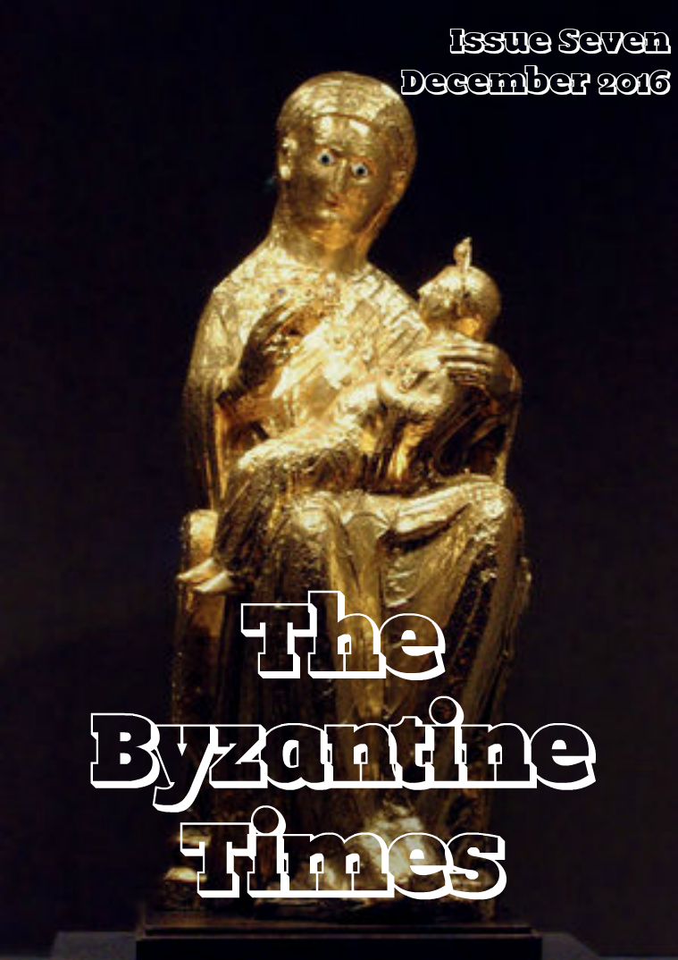 The Byzantine Times Issue 7, December 2016