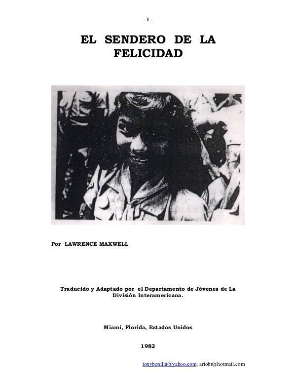 IAG EL SENDERO DE LA FELICIDAD EL SENDERO DE LA FELICIDAD
