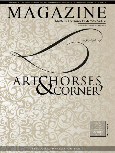 Art Horses & Corner' Magazine . S/S 2016 . Vol. 01 . S/S 2016  & Vol. 02 . A/W 2016-2017