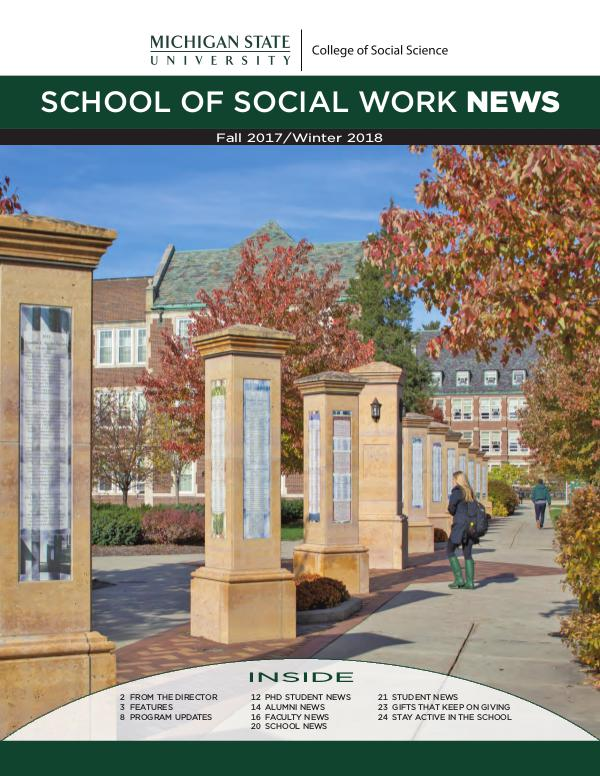 Fall 2017 - Winter 2018 MSU School of Social Work Newsletter MSU-Social-Work-2017-2018-Newsletter