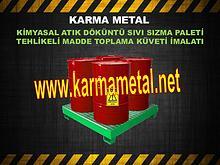 Kimyasal atik dokuntu tasma kuveti sivi toplama paleti KARMA METAL