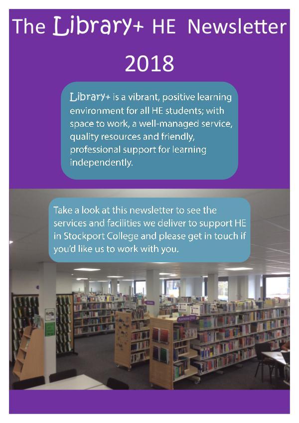 Library+ HE Newsletter 17/18 HE Newsletter