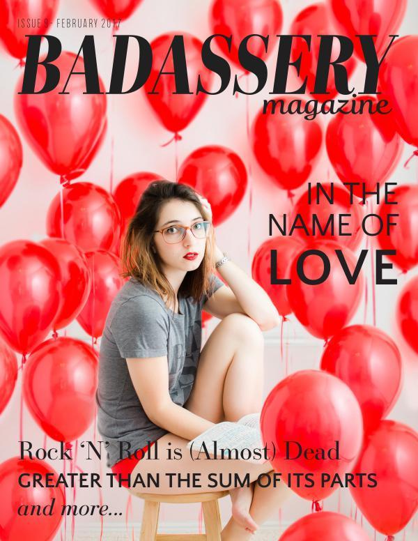 Badassery Magazine Issue 9 January 2017