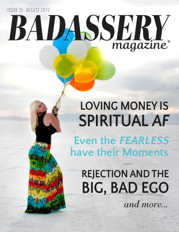 Badassery Magazine August 2017 Issue