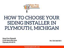 How To Choose Your Siding Installer In Plymouth, Michigan