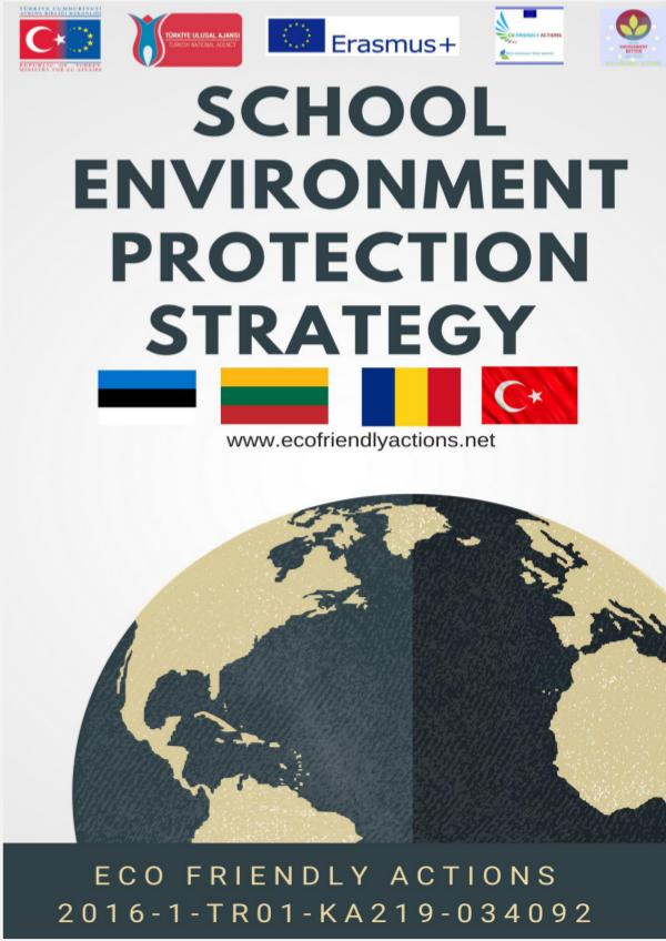 SCHOOL ENVIRONMENT PROTECTION STRATEGY School Environment Protection Strategy