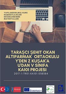 2017-1-TR01-KA101-038384 Y'DEN Z KUŞAK'A U'DAN V SINIF'A Projesi