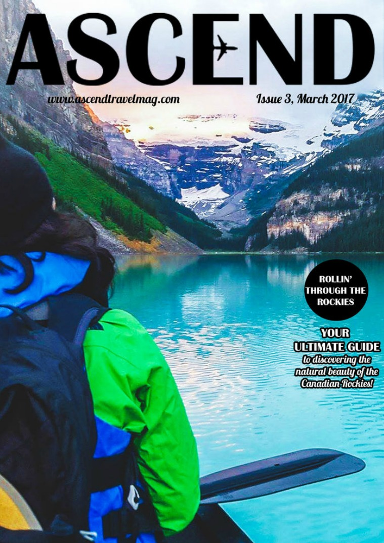 Ascend Travel Magazine Issue #3 Rollin through the Rockies