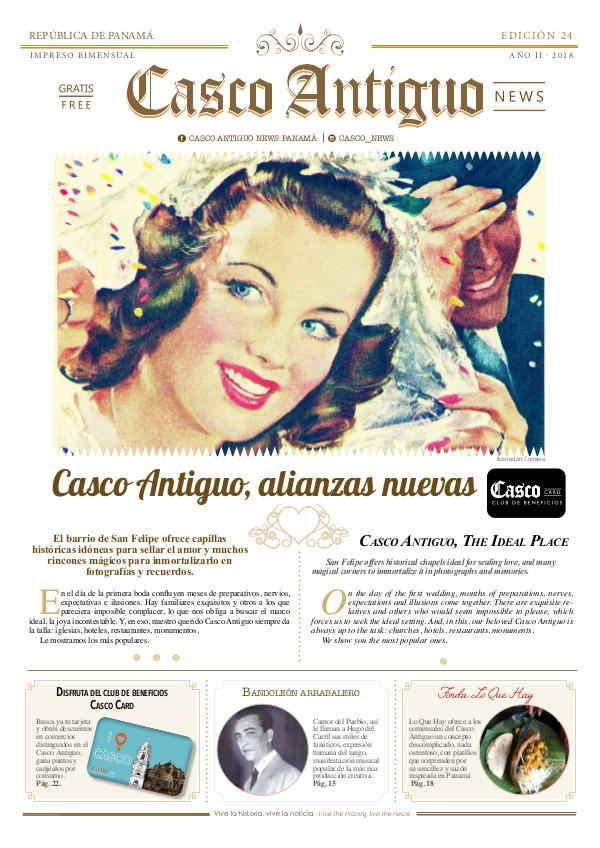 Periódico Casco Antiguo News EDICIÓN 24 · JULIO - AGOSTO · 2018