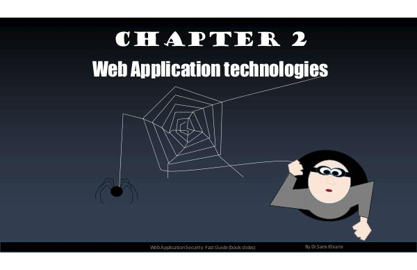 Web application security - the fast guide Chapter 2: Web Technologies