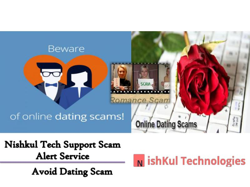 Nishkul Tech Support Scam Alert Service - Avoid Dating Scam And Fraud