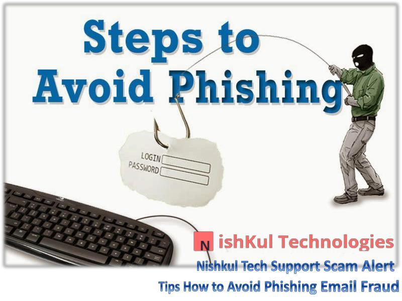Tips How to Avoid Phishing Email Fraud - Nishkul Tech Support Scam Al ert service