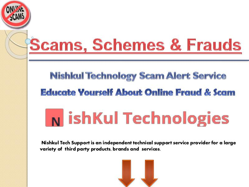 Nishkul Tech Support | Educate Yourself About Online Fraud And Scam in USA