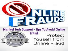 Nishkul Tech Support - Tips To Avoid Online Fraud