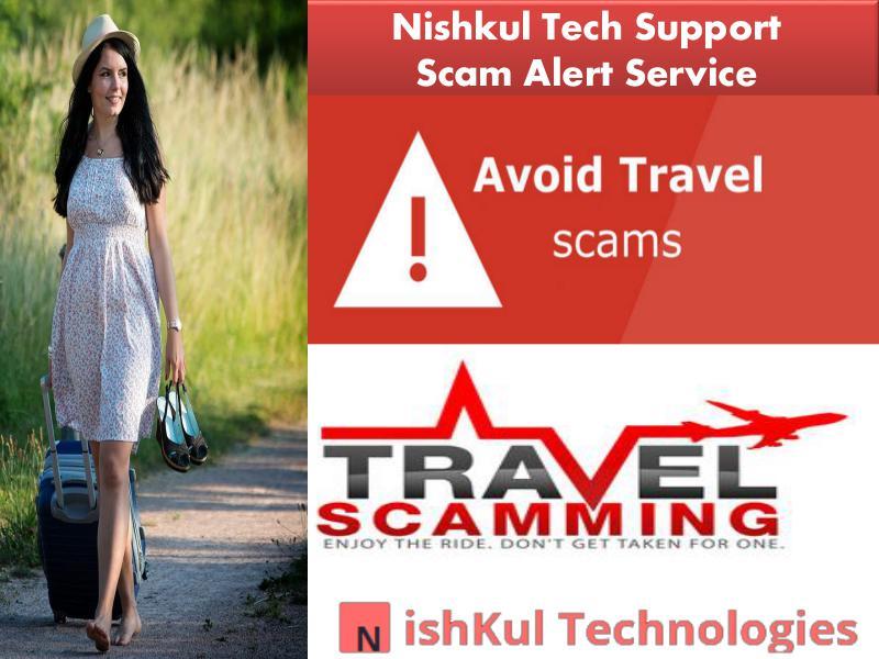 Nishkul Tech Support Scam Alert Service - Avoid Online Travel Scams in USA