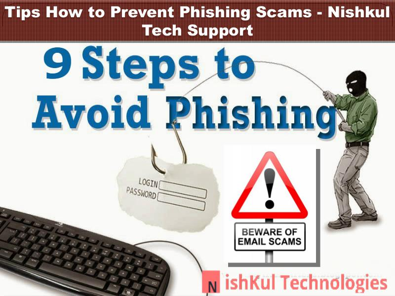 Tips How to Prevent Phishing Scams - Nishkul Tech Support scam alert service