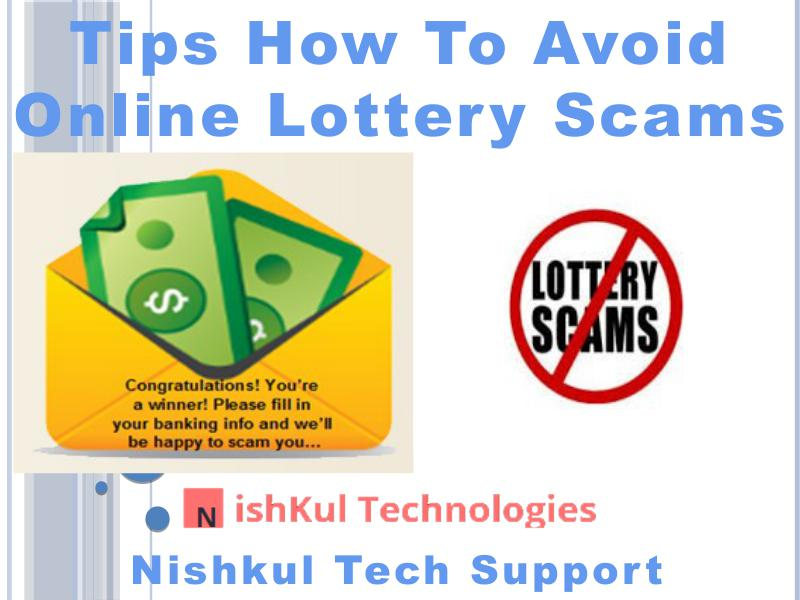 Tips How to Avoid Online Lottery Scams - Nishkul Tech Support scam alert service
