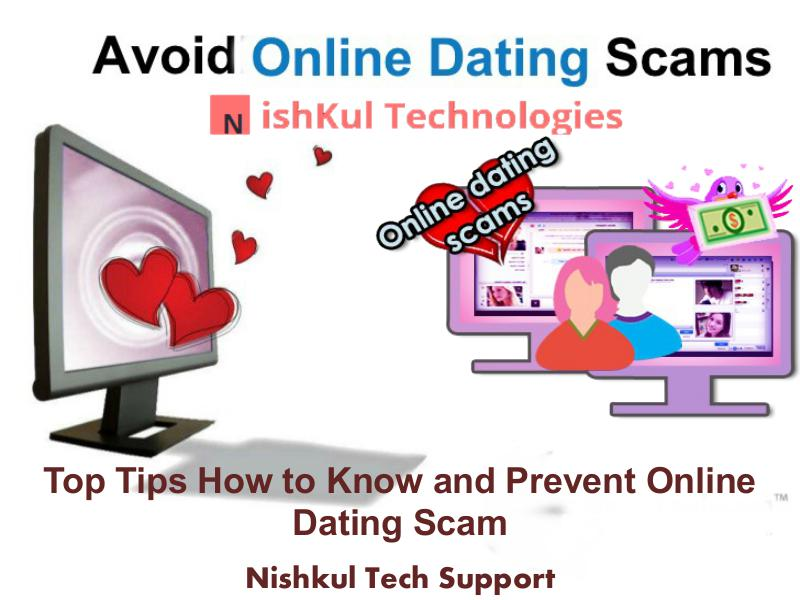 Nishkul Tech Support Scam Alert Service Tips How to Know and Prevent Online Dating Scam