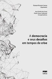 A democracia e seus desafios em tempos de crise