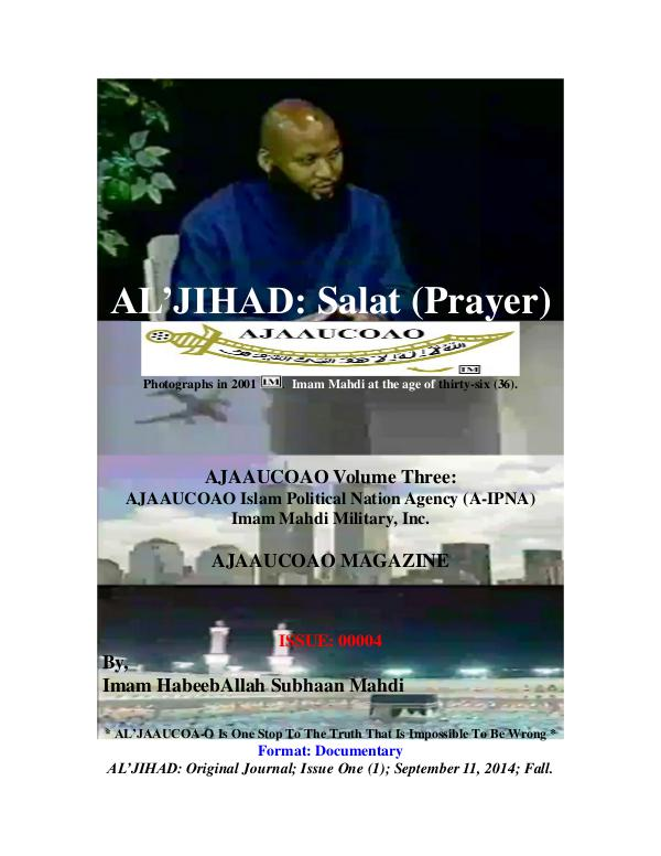 Prayer : Salat Guarantee Bliss Paradise IMAM MAHDI : Invitation, Warning, and/or Al'Jihad