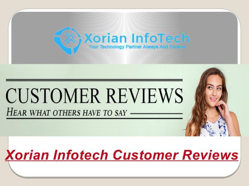 Xorian Infotech Customer Reviews From USA & Canada
