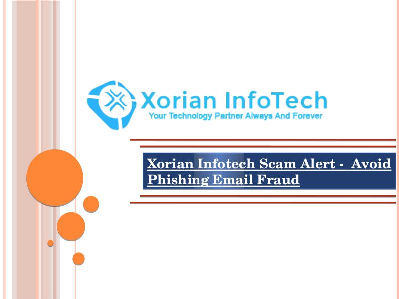 Xorian Infotech Scam Alert -  Avoid Phishing Email Fraud Scams