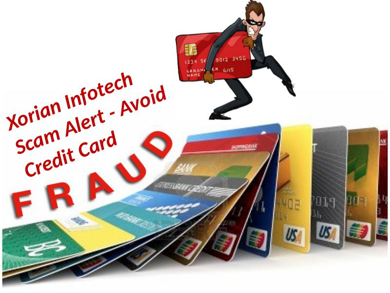 Xorian Infotech Scam Alert - Avoid Credit Card Fraud Scams